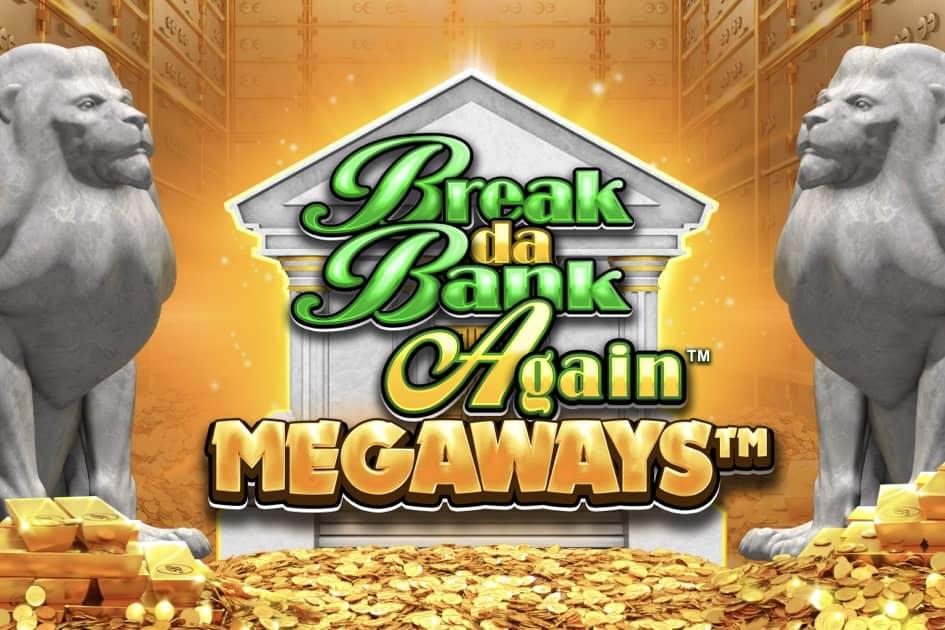 Break da Bank Again Megaways