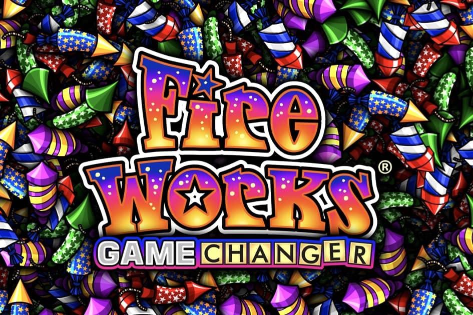 Fireworks Game Changer