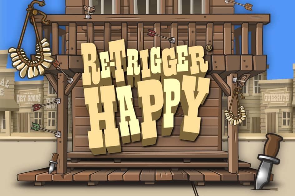 Re-Trigger Happy