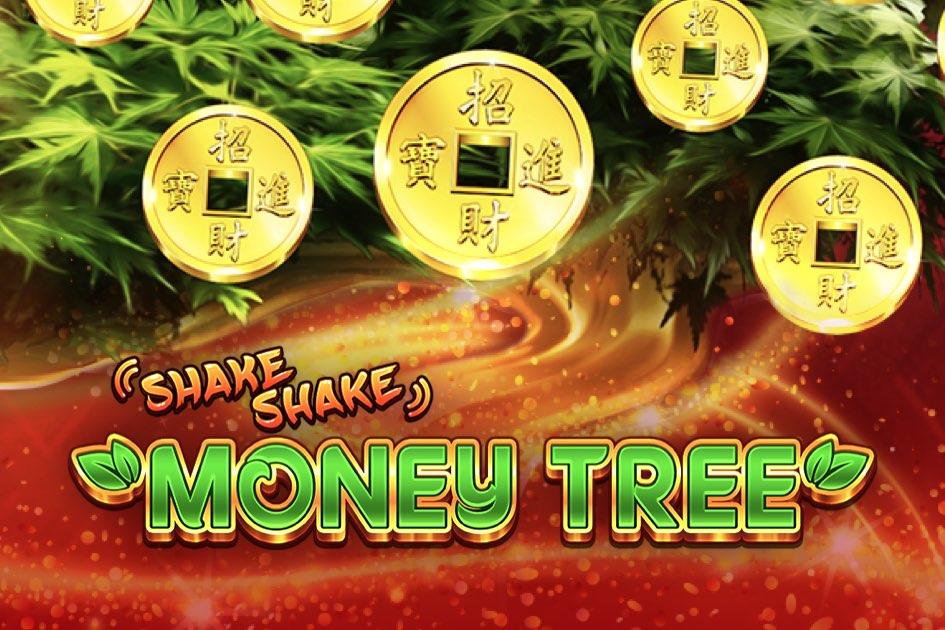 Shake Shake Money Tree