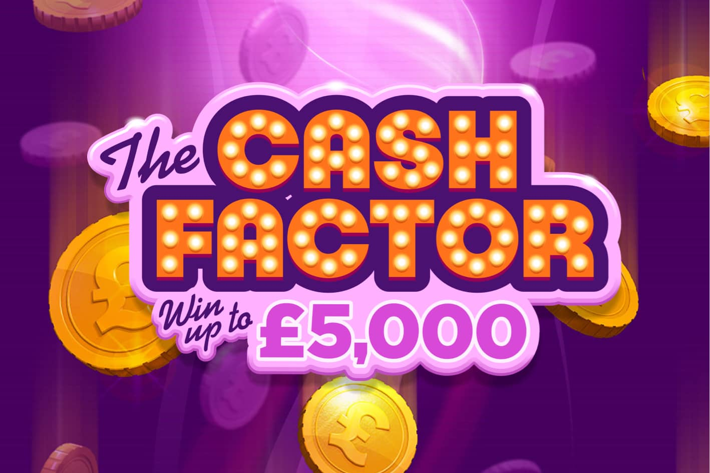 Cash Factor 5k