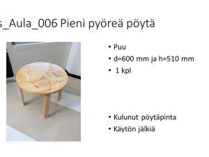 Pieni pyöreä pöytä