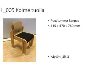 Kolme tuolia