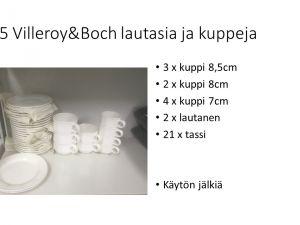 Villeroy&Boch lautasia ja kuppeja