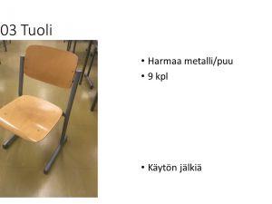 Tuoleja