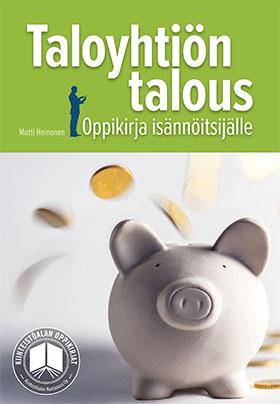 Taloyhtiön talous - Oppikirja isännöitsijälle
