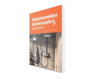 Kylpyhuoneiden kunnossapito taloyhtiössä -kirjan kansi