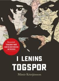 Bok: I Lenins togspor. Samleutgivelse med Mimir Kristjanssons reiseartikler fra Klassekampen.