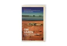 """Bok: """"Om våren"""" av Karl Ove Knausgård"""