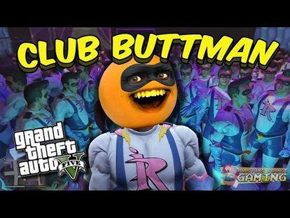 Annoying Orange Gta V Club Buttman Ea5603aaa