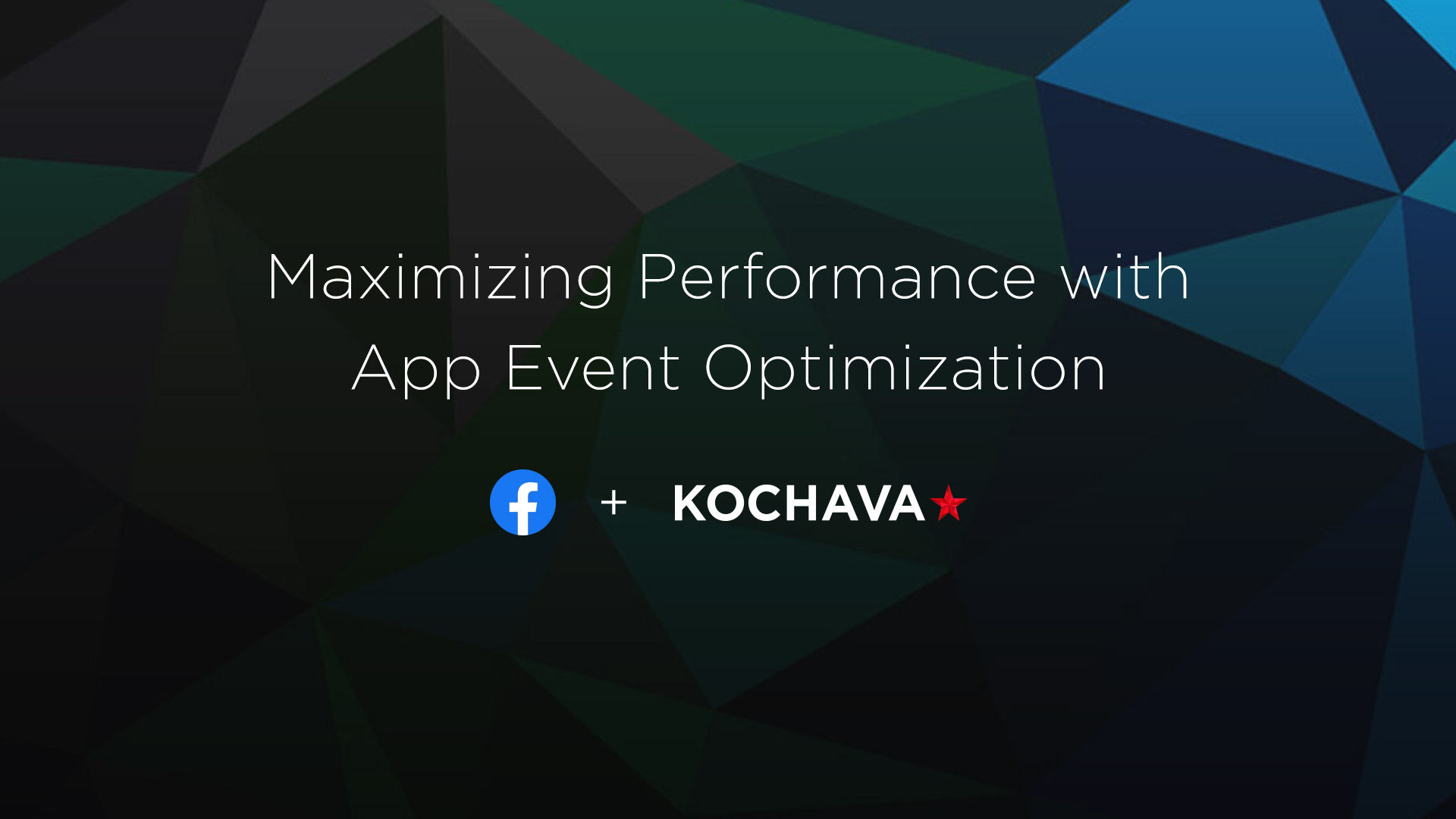 Maximizing performance with App Event Optimization