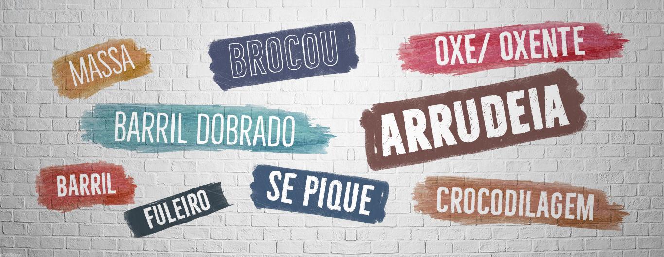Dicionário de gírias das quebradas da Bahia: barril dobrado, massa, oxe, se pique, arrudeia
