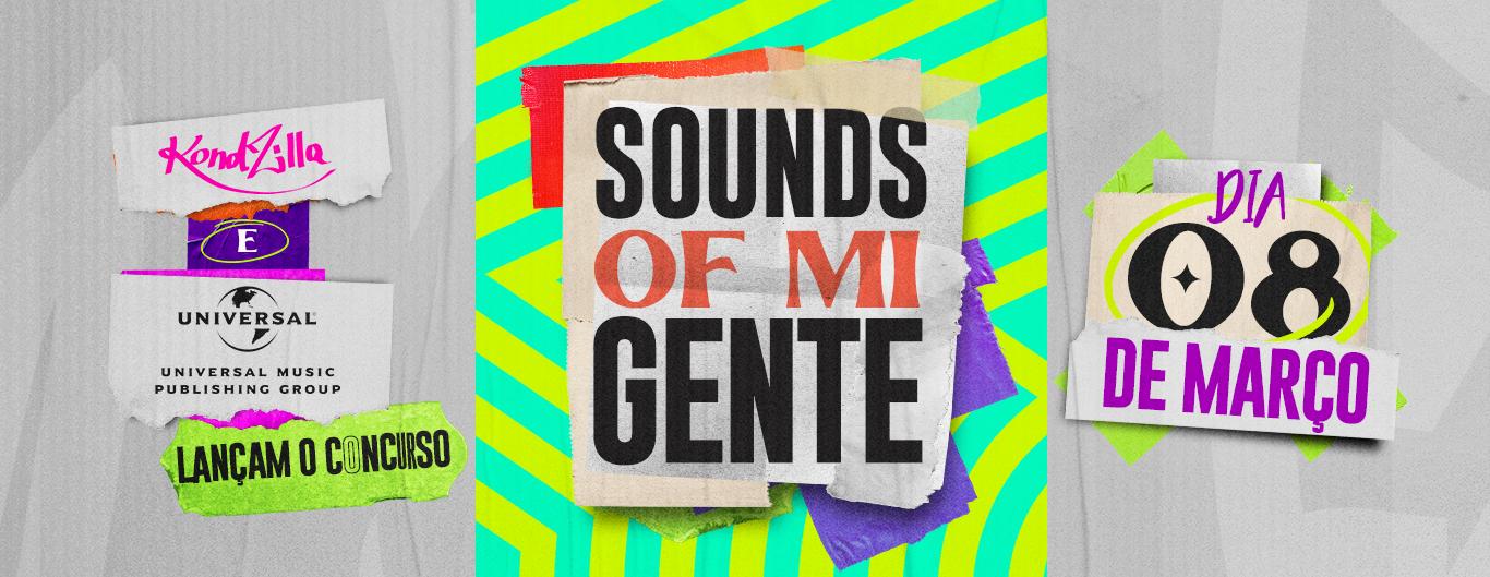 """Conheça o """"Sounds of Mi Gente"""", fruto da parceria entre Universal Music Publishing com a KondZilla que une vozes mundo afora"""