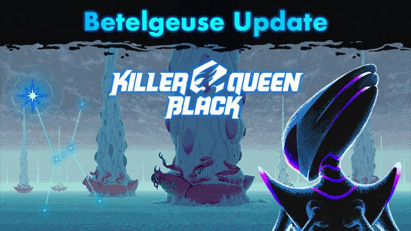KQB Betegeuse update!