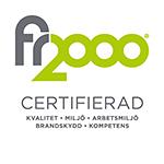 FR2000 Certifierad. Kvalitet – Miljö – Arbetsmiljö – Brandskydd – Kompetens