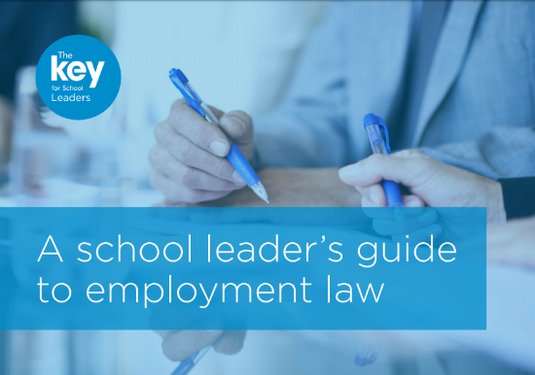School leaders' guide to employment law 550x386