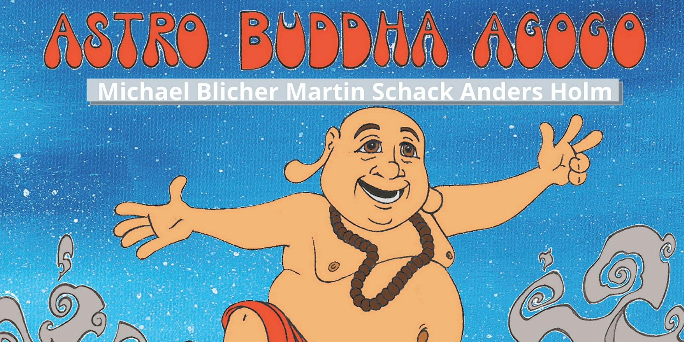 Astro Buddha Agogo - Digitalkonsert