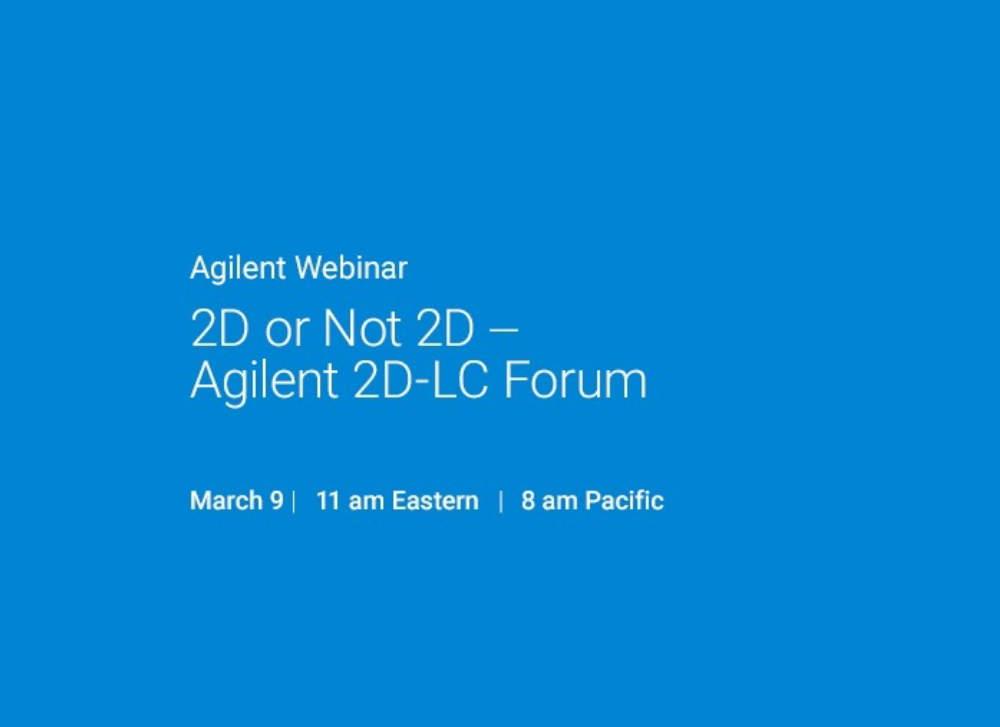 2D or Not 2D - Agilent 2D-LC Forum