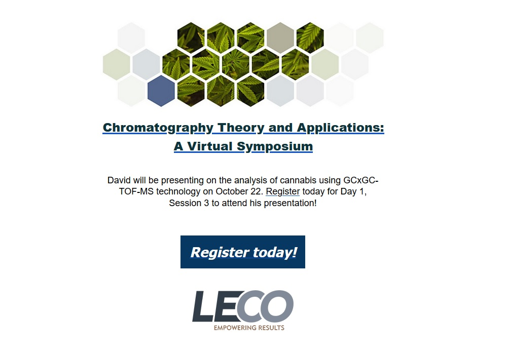 LECO: Comprehensive Analysis of Cannabis Using Two-Dimensional Gas Chromatography with High Performance Time-of-Flight Mass