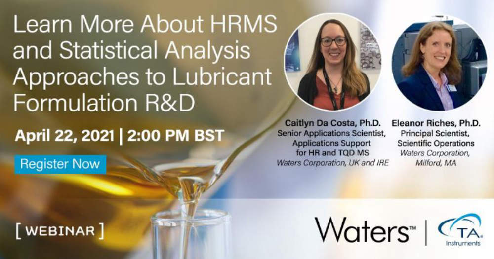 High Resolution MS and Statistical Analysis Approaches to Lubricant Formulation Research and Development