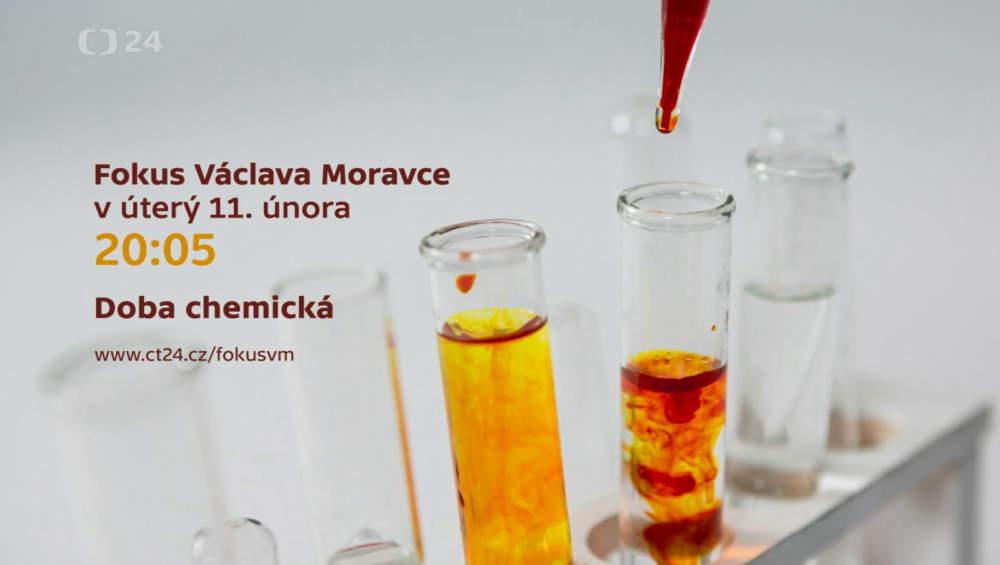 Fokus Václava Moravce Doba chemická