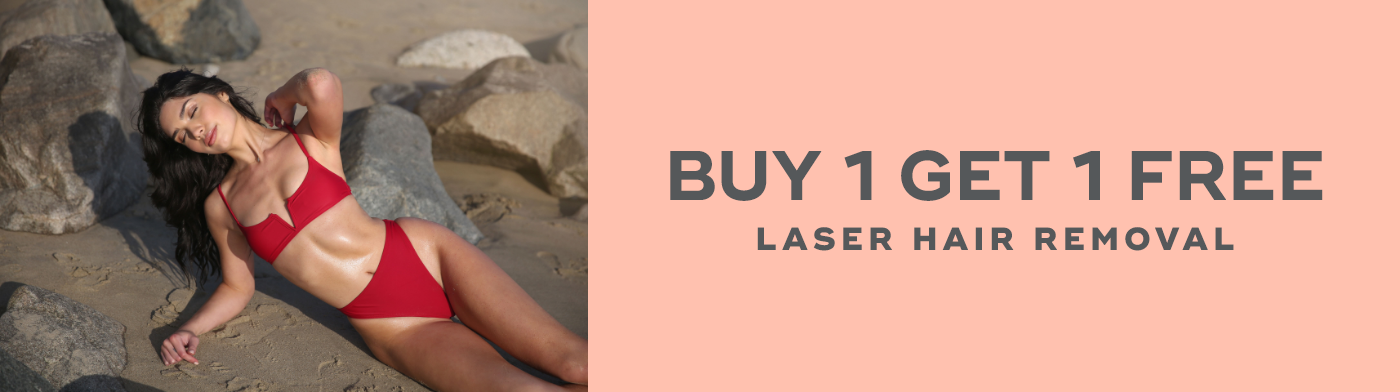 Buy 1 get 1 free Laser Hair Removal