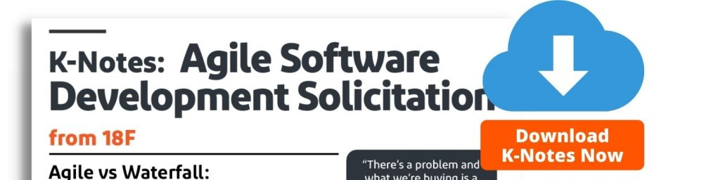 K-Notes: Agile Software Development Solicitation from 18F. Download Now.