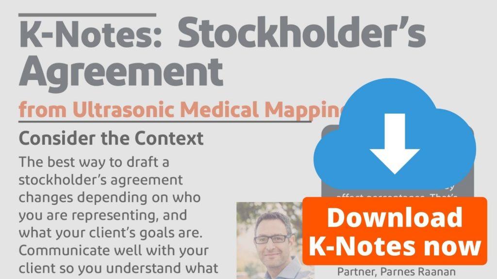 K-Notes: Stockholder's Agreement Download Now