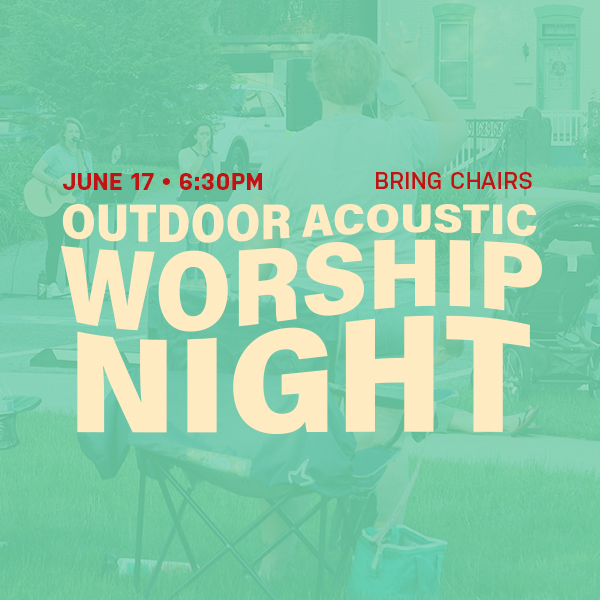 Outdoor Worship Nights - Learn More