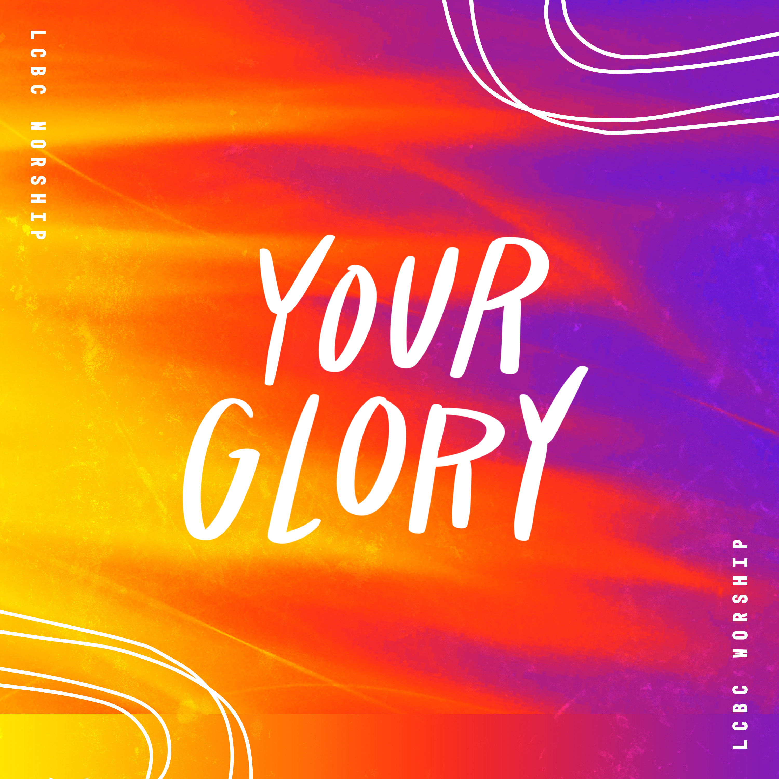 Your Glory
