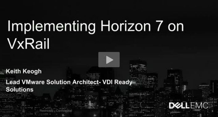 Implementing Horizon 7 on VxRail