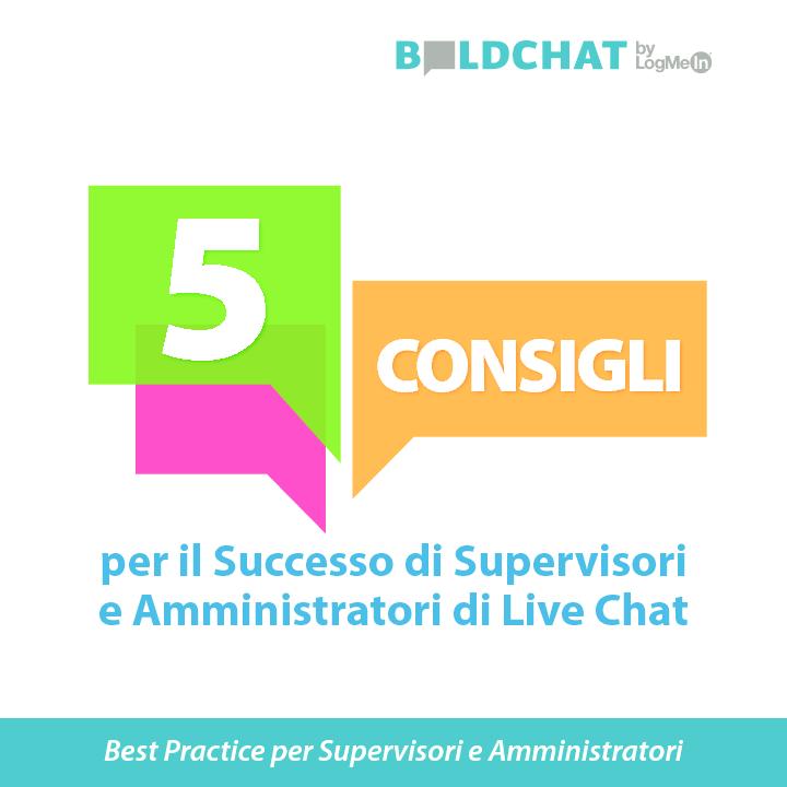 5 consigli per il Successo di Supervisori e Amministratori di Live Chat
