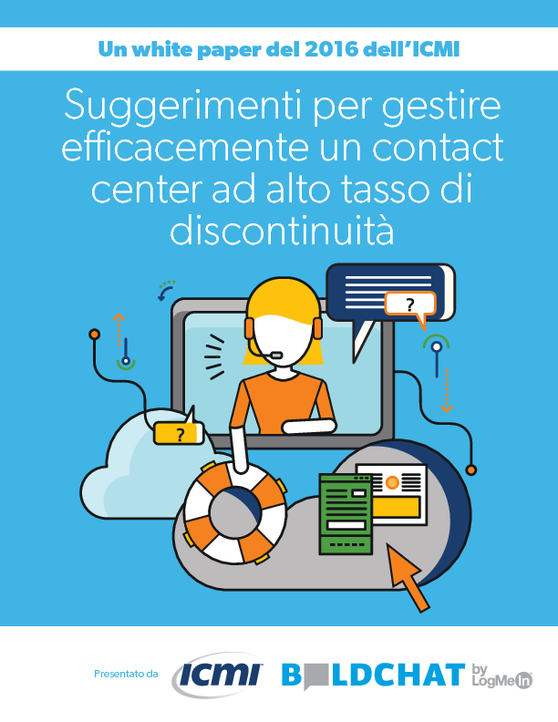 Suggerimenti per gestire efficacemente un contact center ad alto tasso di discontinuità