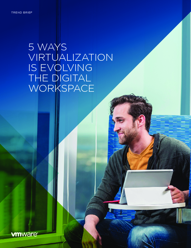 5 Ways Virtualization is Evolving the Digital Workspace