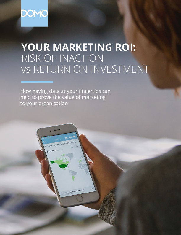 Thumb original domo   your marketing roi   risk of inaction vs return on investment