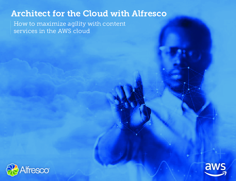 How to Maximize Agility with Content Services in the AWS Cloud