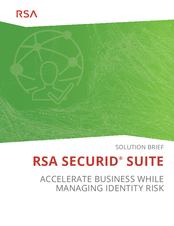 RSA Securid - Accelerate Business While Managing Identity Risk