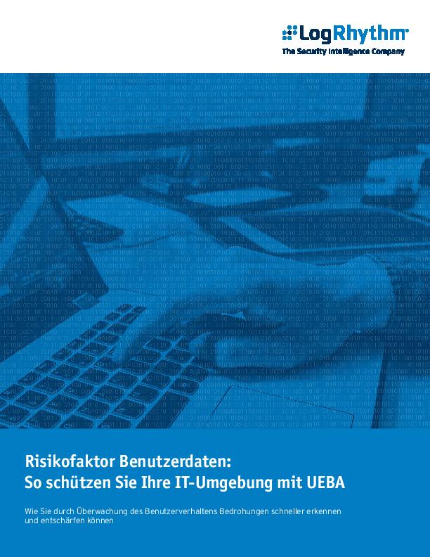 Risikofaktor Benutzerdaten: So schützen Sie Ihre IT-Umgebung mit UEBA