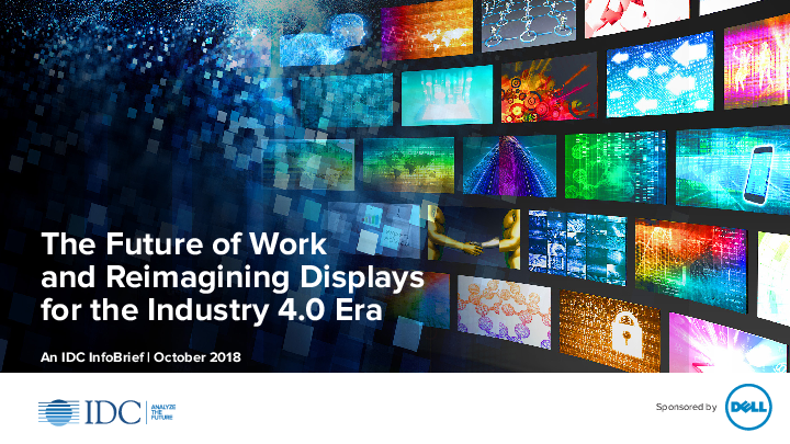 The Future of Work and Reimagining Displays for the Industry 4.0 Era