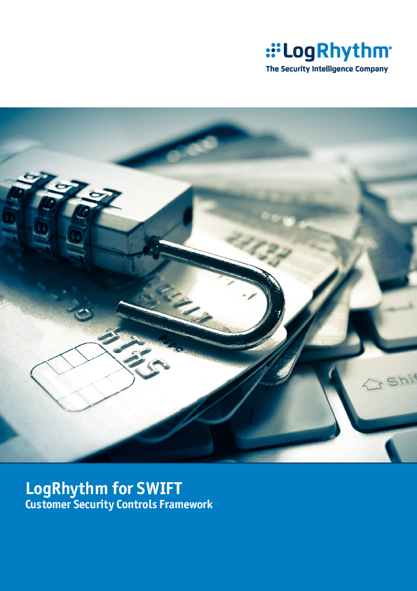 LogRhythm for SWIFT Customer Security Controls Framework