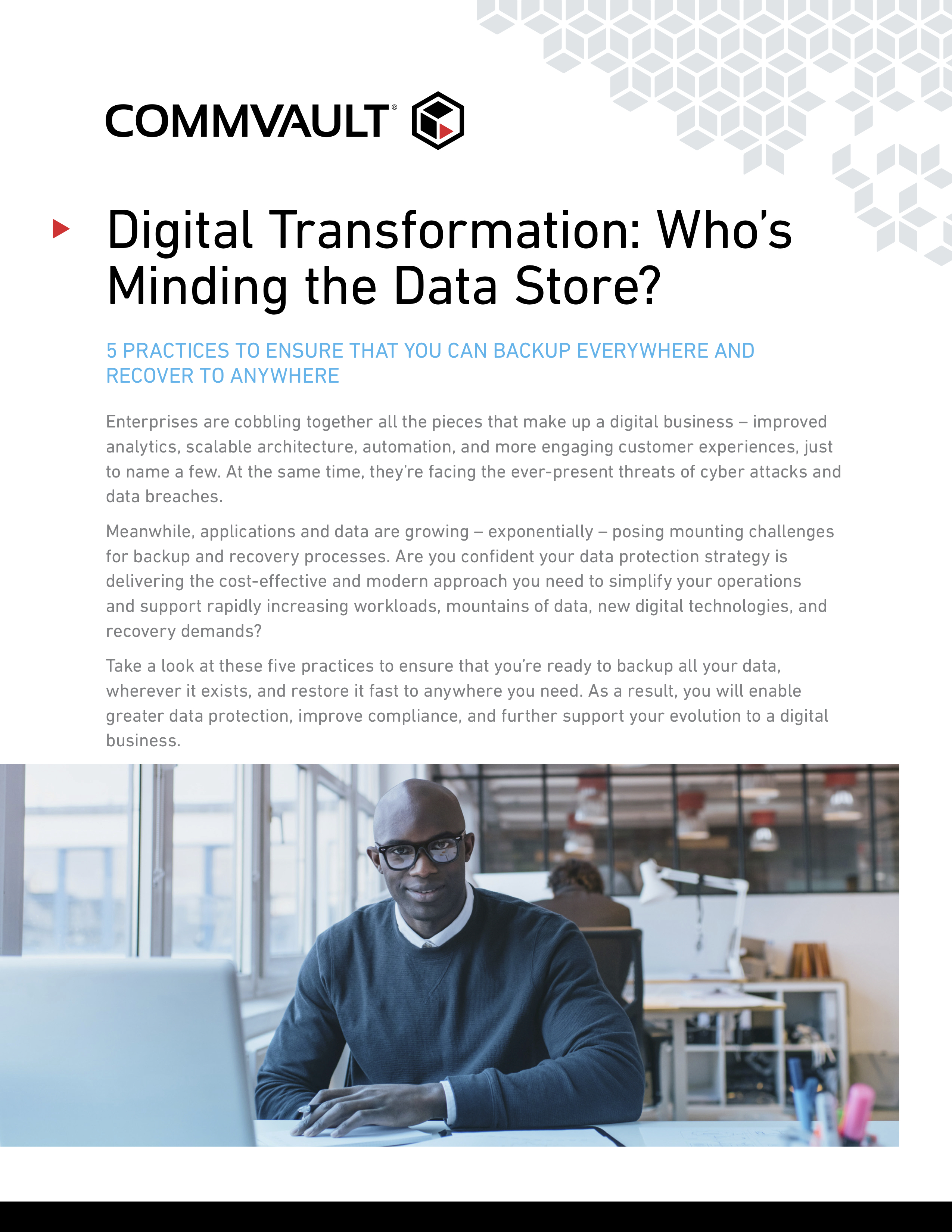 Digital transformation whos minding the data store