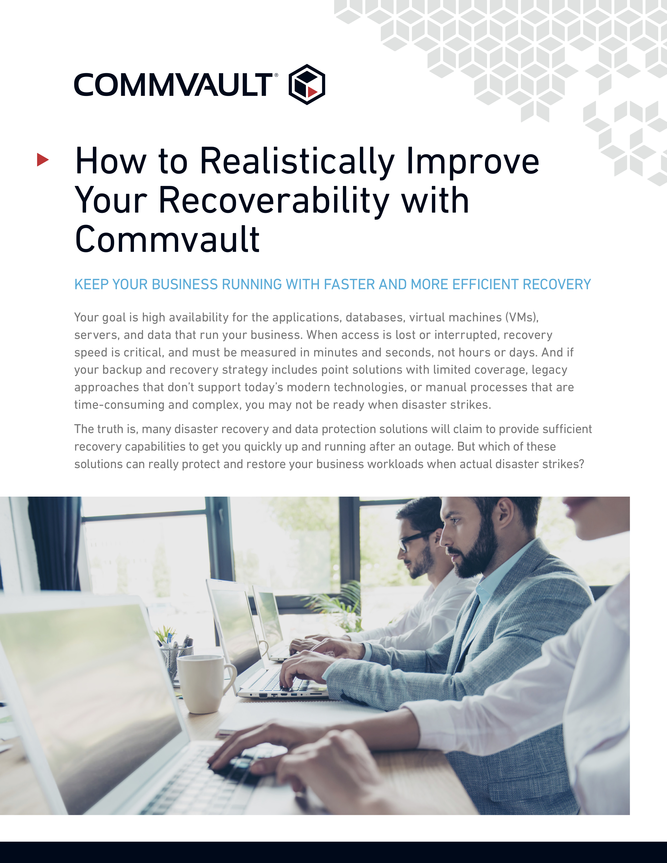 How to realistically improve your recoverability with commvault