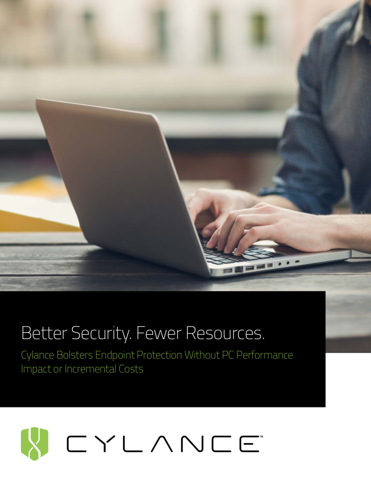 Better Security, Fewer Resources - Cylance Bolsters Endpoint Protection Without PC Performance Impact or Incremental Costs
