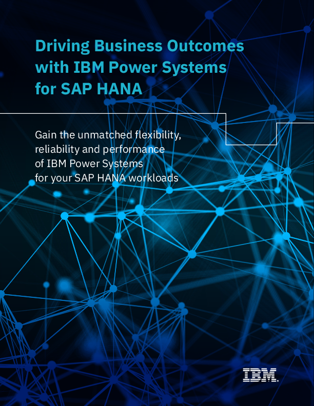Square cropped thumb original ibm power systems for sap hana driving business outcomes ebook march 2019 version 47022447usen f0411d7d4d5f9824