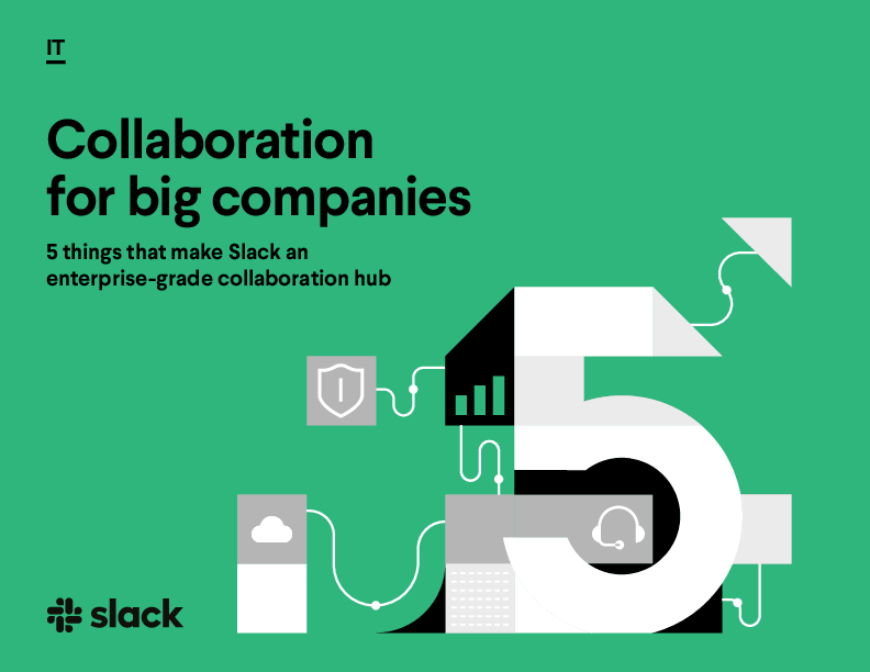 Thumb original 5 things that make slack an enterprise grade collaboration hub