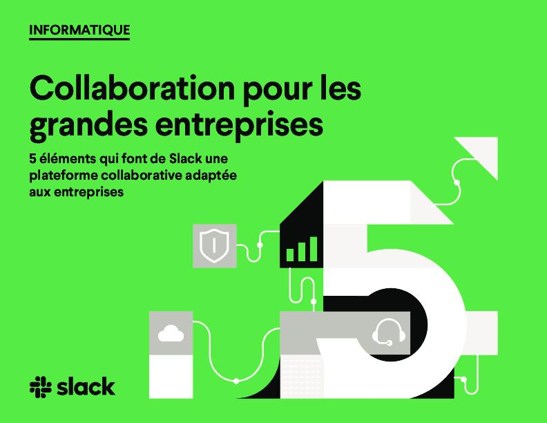 Square cropped thumb original 5 things that make slack an enterprise grade collaboration hub french b10b7726041ef4c2