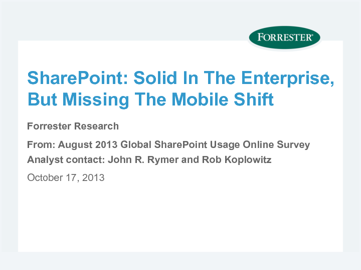 SharePoint: Solid In The Enterprise, But Missing The Mobile Shift