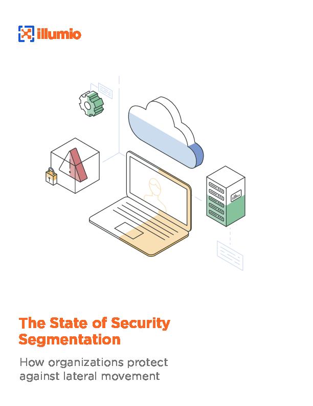 Thumb original illumio research report the state of security segmentation 2019 12