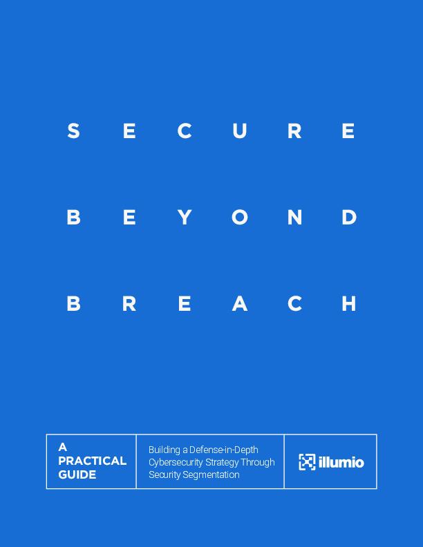 Square cropped thumb original illumio ebook secure beyond breach 2019 06 50d0e8e2d783fa8b