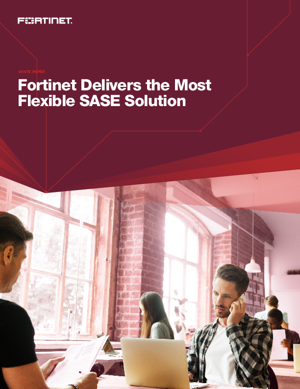 Thumb original wp fortinet delivers the most flexible sase solution